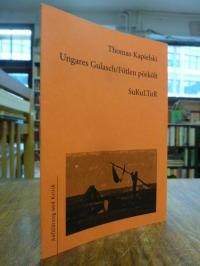 Kapielski, Ungares Gulasch