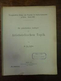 Wallies, Die griechischen Ausleger der Aristotelischen Topik,