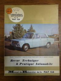 Revue le reparateur automobile, Manuel de reparation Fiat 124 – Nouv