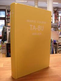 Colbin, Ta-Bu – 2000 – 2013 – Fragmente (signiert),
