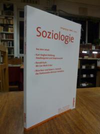 Soziologie – Forum der Deutschen Gesellschaft für Soziologie, Jahrgang 39, Heft