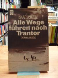 Asimov, Alle Wege führen nach Trantor – Science Fiction Roman,