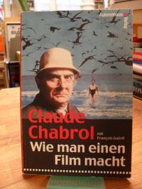 Chabrol, Wie man einen Film macht,