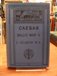 Cäsar, De Bello Gallico – Commentariorum V