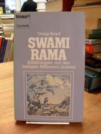 Boyd, Swami Rama – Erfahrungen mit d. heiligen Männern Indiens,