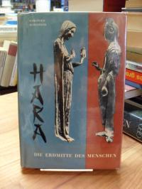 Dürckheim, Hara – Die Erdmitte des Menschen,