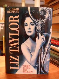 Heymann, Liz Taylor – Sieben Leben hat die Katze – Biographie,