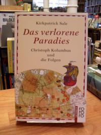 Sale, Das verlorene Paradies – Christoph Kolumbus und die Folgen,