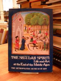 The The Secular Spirit – Life and Art at the End of the Middle Ages –  Catalog o