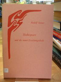 Steiner, Shakespeare und die neuen Erziehungsideale – 2 Vorträge anlässlich des