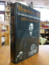 Hoover's FBI – The Inside Story by Hoover's Trusted Lieutenant,