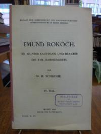 Schrohe, Emund Rokoch – Ein Mainzer Kaufmann und Beamter des XVII. Jahrhunderts,