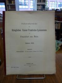 Kaiser-Friedrich Gymnasium Frankfurt, Jahresbericht des Königlichen Kaiser-Fried