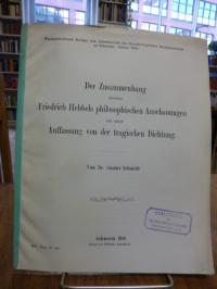 Hebbel, Der Zusammenhang zwischen Friedrich Hebbels philosophischen Anschauungen