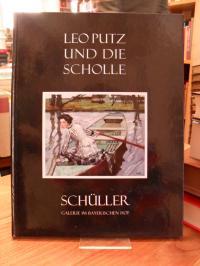 Putz, Leo Putz und die Scholle – Katalog zur Ausstellung – 30.April bis 26.Juni