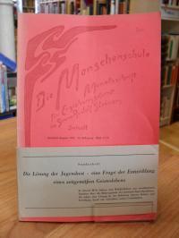 Niederhäuser, Die Menschenschule – Monatsschrift für Erziehungskunst im Sinne Ru