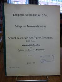 Brünnert, Sprachgebrauch des Dictys Cretensis, Teil I (1): Syntax – Wissenschaft