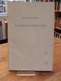 Steiner, Karmische Wirkungen – 2 Vorträge, in Zürich am 24. Okt. 1916 und in Mün