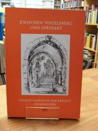 Kress, Zwischen Vogelsberg und Spessart – 1965 – Heimat-Jahrbuch des Kreises Gel