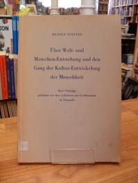 Steiner, Über Welt- und Menschen-Entstehung und den Gang der Kultur-Entwickelung