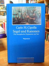 Cipolla, Segel und Kanonen – Die europäische Expansion zur See,