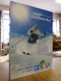 Schrahe, Ski Guide Nordamerika: Mit Infos zu Heliskiing & Snowboarding und detai