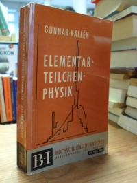 Källén, Elementarteilchenphysik,