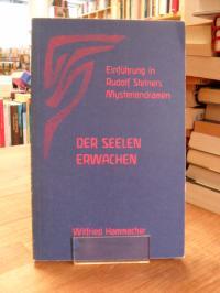 Hammacher, Einführung in Rudolf Steiners Mysteriendramen – Band 4 – Der Seelen E