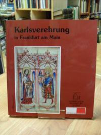 Heuser, Karlsverehrung in Frankfurt am Main,