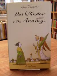 Traxler, Das Wunder von Anning,