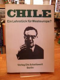 Chile – Ein Lehrstück für Westeuropa?