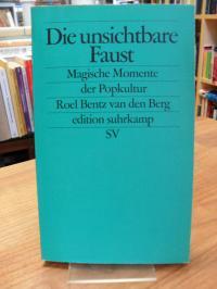 Bentz van den Berg, Die unsichtbare Faust – magische Momente der Popkultur,