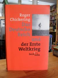 Chickering, Das Deutsche Reich und der Erste Weltkrieg,