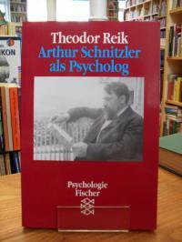 Reik, Arthur Schnitzler als Psycholog,