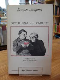 Nouguier, Dictionnaire d'argot,