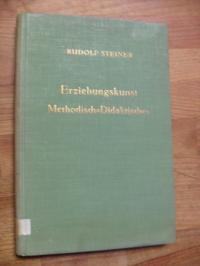 Steiner, Erziehungskunst – Methodisch-Didaktisches – Ein Vortragszyklus, gehalte