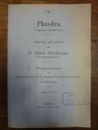 Seneca / Alphons Steinberger, Phaedra – Tragödie von Seneka – Übersetzt und hist