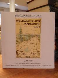 Künstlerhaus-Galerie (Karlsruhe), Um 1900 – Das alte Karlsruher Künstlerhaus – [