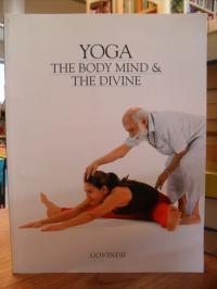 Govindji, Yoga – The Body Mind & the Divine,