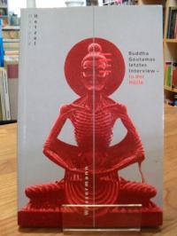 Hetzel, Buddha Gautamas letztes Interview – In der Hölle,
