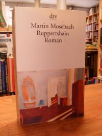 Mosebach, Ruppertshain – Roman,