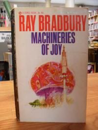 bradbury, The Machineries Of Joy,