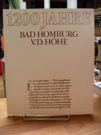 1200 Jahre Bad Homburg v. d. Höhe – Den Bürgern der Stadt Bad Homburg v. d. Höhe