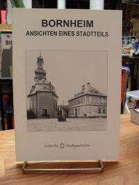Bornheim / Institut für Stadtgeschichte / Nordmeyer, Bornheim – Ansichten eines