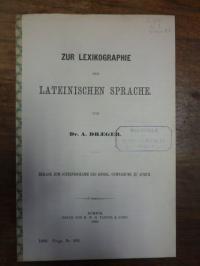 Draeger, Zur Lexikographie der lateinischen Sprache,