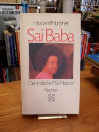 Murphet, Sai Baba – Der indische PSI-Meister,