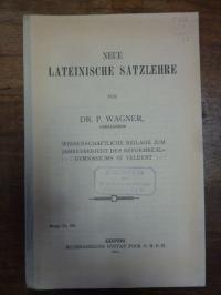 Wagner, Peter,Neue lateinische Satzlehre