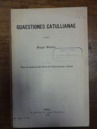 Weber, Quaestiones Catullianae,