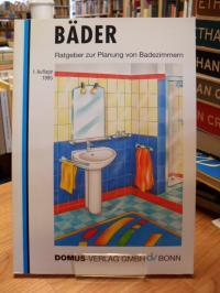 Vereinigung Deutsche Sanitärwirtschaft e.V., Bäder – Ratgeber zur Planung von Ba