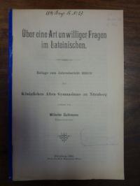 Guthmann, Über eine Art unwilliger Fragen im Lateinischen,
